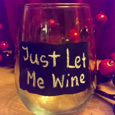Just Let Me Wine
